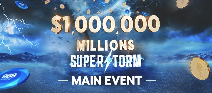 Millions Superstorm - Main Event