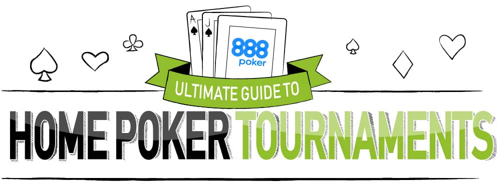 The ultimate guide to home poker tournaments