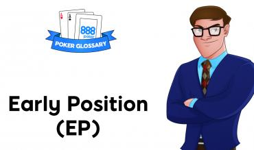 What is Early Position in Poker?