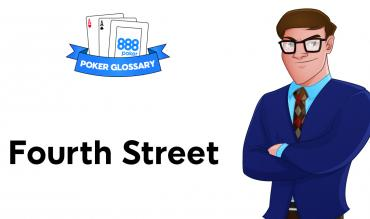 What is Fourth Street in Poker?