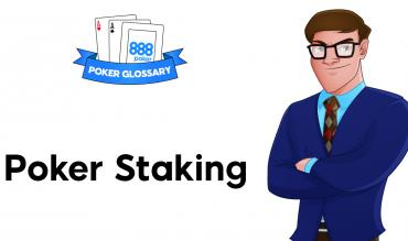 What is Staking in Poker?
