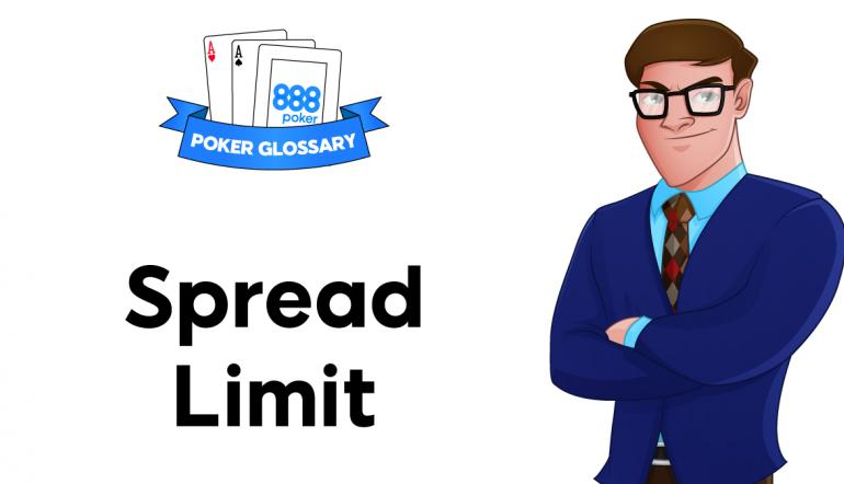 Spread Limit in Poker